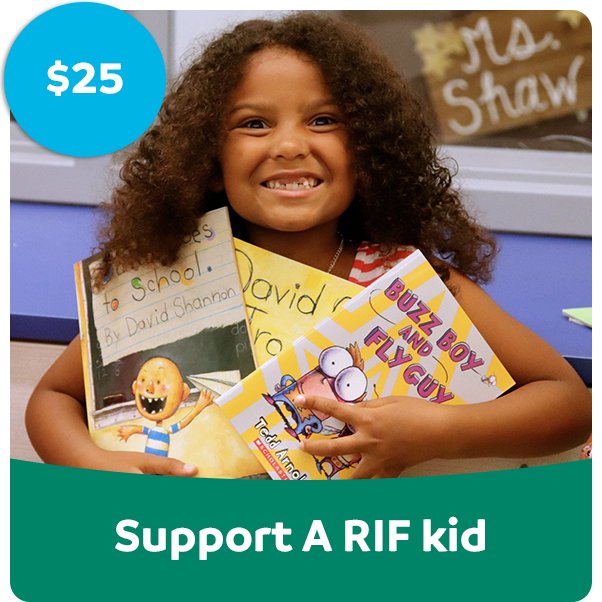 Support a RIF kid!