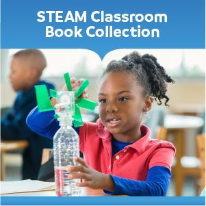STEAM Classroom Book Collections